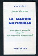 Fascicule De La Marine Nationale Sur Les Carrières Et Formations Professionnelles Années 60 - French Navy - Brest - France