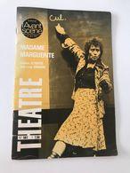 Théâtre Actuel  Dédicace D'ANNIE GIRARDOT Dans  MADAME MARGUERITE Adaptation De Jean-Loup Dabadie - Programme