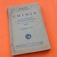 Georges Eve Chimie  Programmes De 1947  338 Pages Editions Magnard - Ciencia