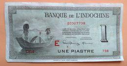 Billet D'une Piastre Banque D'Indochine 1945 - Autres