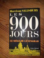 Les 900 Jours - Le Siège De Léningrad - Harrison Salisbury - Albin Michel - Livres