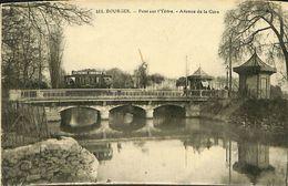 029 181 - CPA - France (18) Cher - Bourges - Pont Sur L'Yèvre - Bourges
