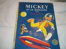 Mickey Et Le Satellite - Mickey - Autres