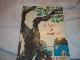 Le Voleur De Cheminées - Livres, BD, Revues