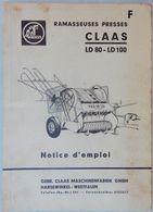 NOTICE D'EMPLOI CLAAS MATÉRIEL AGRICOLE RAMASSEUSE PRESSES LD 80 LD 100 - Bricolage / Technique