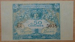 NÎMES (30)  50 Centimes  Chambre De Commerce  4 JUIN 1915 SERIE 68 - Chamber Of Commerce