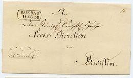 LÖBAU Klarer Ra 2 Portobrief 1838 Nach Budissin (Bautzen) - [1] ...-1849 Préphilatélie