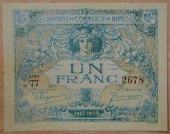 NÎMES (30)  1 Francs Chambre De Commerce  4 JUIN 1915 Série 77 - Chamber Of Commerce