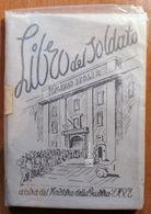 IL LIBRO DEL SOLDATO 1945 - Libros, Revistas, Cómics