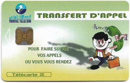Tunisia - Tunisie Telecom - Transfert D'Appel, 25Units, Chip Oberthur, 09.1998, 30.000ex, Used - Tunisie