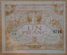NÎMES (30)  1 Franc  Chambre De Commerce  31-12-1922 ( 1917-1922) Série 29 - Chamber Of Commerce