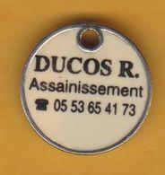 Jeton De Caddie En Métal - Assainissement R. Ducos - Jetons De Caddies