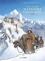 Une Vie Avec Alexandra David-Néel, Livre 1 - Fred Campoy, Mathieu Blanchot - Bamboo Grand Angle - Livres, BD, Revues