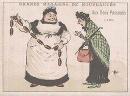CHROMO  AUX DEUX PASSAGES NOUVEAUTES LYON  LA CHARCUTIERE ET SES BOUDINS - Trade Cards