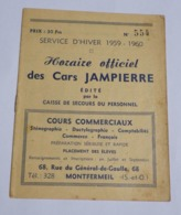 Horaire Cars JAMPIERRE Hiver 1959-1960 Les Coudreaux Montfermeil Le Raincy - Pub Auto-école CERTUS Pavillon Sous Bois - Europe