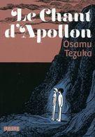 Le Chant D'Apollon - Osamu Tezuka - Kana - Mangas