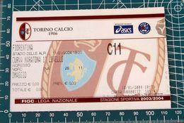 Calcio Biglietto Ticket TORINO Vs FIORENTINA Curva Maratona Stadio Delle Alpi 12/01/2004 - Tickets D'entrée