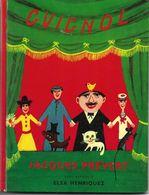 Guignol Par Jacques Prévert (illustrations De Elsa Henriquez) - Livres, BD, Revues