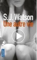 Une Autre Vie - S.J. WATSON - Libros, Revistas, Cómics