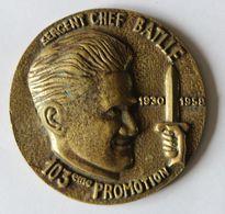 Tape De Bouche Sergent Chef Battle 1930 1958 103ème Promotion ENSOA École Nationale Des Sous-officiers D'active - Militares
