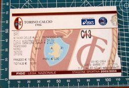 Calcio Biglietto Ticket TORINO Vs BARI Curva Maratona Stadio Delle Alpi 09/02/2004 - Tickets D'entrée