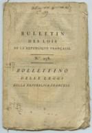 Bulletin Des Lois De La République Française N° 238 . Consulat . Bilingue Français-italien . Bonaparte . - Decrees & Laws