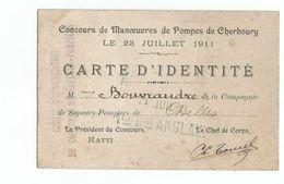 Carte IDENTITE POMPIERS Concours Manoeuvres CHERBOURG 1911 Pompier BSPP Incendie - Karten