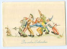 U1898/ Märchen Die Sieben Schwaben Schöne AK Ca.1950 - Cuentos, Fabulas Y Leyendas