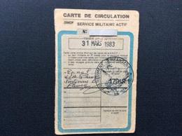 CARTE DE CIRCULATION SNCF  Service Militaire Actif  ÉPINAL > FONTENAY LE FLEURY  170e Régiment D'Infanterie  ANNEE 1983 - Titres De Transport