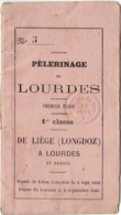 Chemin De Fer. Carnet De Coupons. Pélerinage De Lourdes. Train 1re Classe De Liège à Lourdes  1883. - Chemins De Fer