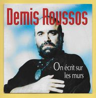 Disque Vinyle 45 Tours : DEMIS ROUSSOS  :  ON ECRIT SUR LES MURS ..Scan A : Voir 2 Scans - Collectors