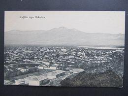 AK SHKODRA Feldpost Albania 1917 //  D*45011 - Albania