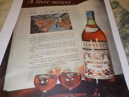 ANCIENNE PUBLICITE  DE 5 A 80 ANS  HENNESSY  1958 - Alcools