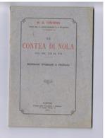 D. G. VINCENTI - LA CONTEA DI NOLA - RICERCHE STORICHE E FEUDALI - NAPOLI EDITORE COPPINI - 1897 - Libros, Revistas, Cómics