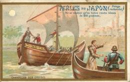 CHROMO  PERLES DU JAPON A. CHAPU A PARIS  EDIT LAAS  CARAVELLES DES CROISES - Trade Cards