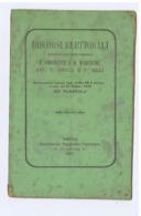 NAPOLI - DISCORSI ELETTORALI PRONUNCIATI DA F. ABIGNENTE - B. MARCIANO - P. MOCCIA - P. BILLI - 1876 - Libros, Revistas, Cómics