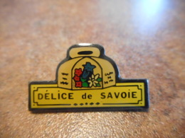 Lot 063 -- Pin's Delice De Savoie -- Exclusif Sur Delcampe - Alimentación