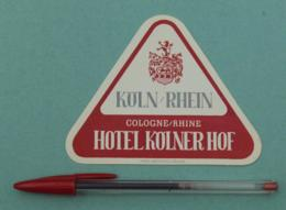 016 Etiquette D'Hotel, Germany Hotel Kolner Hof - Koln/Rheine Cologne/Rhine - Etiquettes D'hotels
