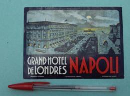 022 Etiquette D'Hotel, Italy Grand Hotel De Londres Napoli - Etiquettes D'hotels