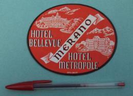 024 Etiquette D'Hotel, Italy Merano - Hotel Bellevue - Hotel Metropole - Etiquettes D'hotels