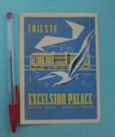 028 Etiquette D'Hotel, Italy Trieste - Excelsior Palace - Sovy Grill - Rouge Et Noir - Etiquettes D'hotels