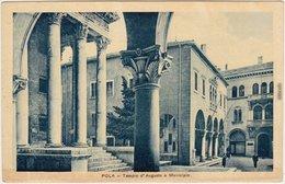 Ansichtskarte Pula Pola Tempio Augusto E Municipio 1928 - Croazia
