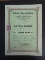 FRANCE - STRASBOURG 1904 - TITRE ALLEMAND ELSÄSSICHE ELEKTRICITÄTS WERKE - ANTEIL-SCHEN TAUSEND MARK - Shareholdings