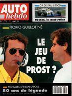 Auto Hebdo 1991 Cesare Fiorio Alain Prost Rick Mears Indianapolis Gounon Ginetta - Sport