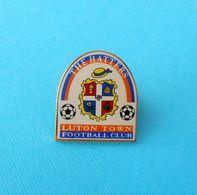 LUTON TOWN FC - England Football Soccer Club Nice Larger Pin Badge Fussball Futbol Calcio Futebol Foot Abzeichen Spilla - Fussball