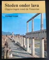 (313) Steden Onder Lava - Michael Grant - 240p.- 1978 - Archeology