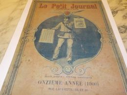 PUBLICITE COUVERTURE  LA UNE LE PETIT JOURNAL 1900 - Publicidad