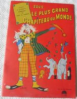 Jb8.s- Coloriage CIRQUE Sous Le Plus Grand Chapiteau Du Monde Cecil B. DeMille Charlton Heston James-Steward Betty-Hutto - Programmes