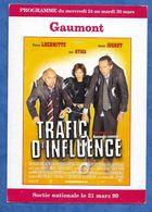 CP Cinéma Gaumont Saint Denis Programme De 1999 Affiche Film Trafic D' Influence Jugnot Lhermitte Aure Atika - Cinema