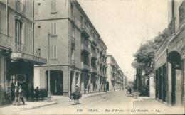 ORAN -  Rue   D' ARZEW  LES ARCADES , ( La   PHARMACIE Des ARCADES) - Oran